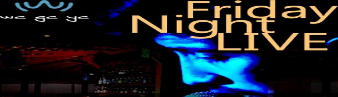 Friday Night Live @ Wagaya