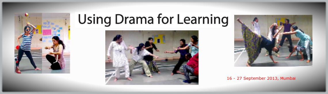 Book Online Tickets for Using Drama for Learning, Mumbai. This is an applied theatre practice course suitable for teachers, theatre practitioners, educators, learning and development trainers, students of theatre, B.Ed candidates and anyone interested in becoming effective facilitators of drama techniques a