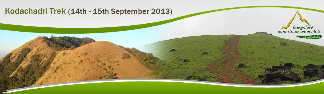 Book Online Tickets for Kodachadri Trek [14th - 15th September 2, Bengaluru. Kodachadri Trek [14th - 15th September 2013]  Located in the scenic western ghats, Kodachadri (1343m) in Shimoga is one of the better known trekking destinations in Karnataka. We start from Bangalore on Friday night and reach Kattinaho
