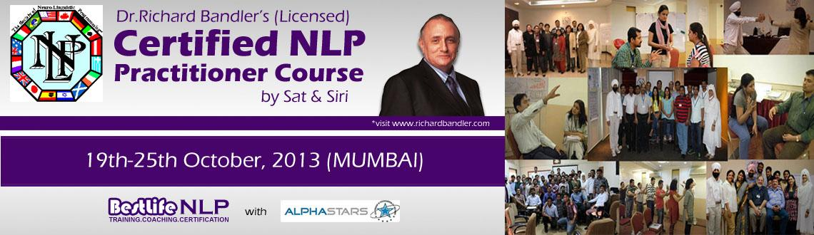 Book Online Tickets for Dr.Richard Bandler's 7 Days NLP Practiti, Mumbai. Neuro Linguistic Programming (NLP) is becoming consciously aware of programs and patterns the way they naturally function in your Whole Brain-Neurology. Some of the useful Patterns lead you to success. Capturing these pieces, de-coding, mod