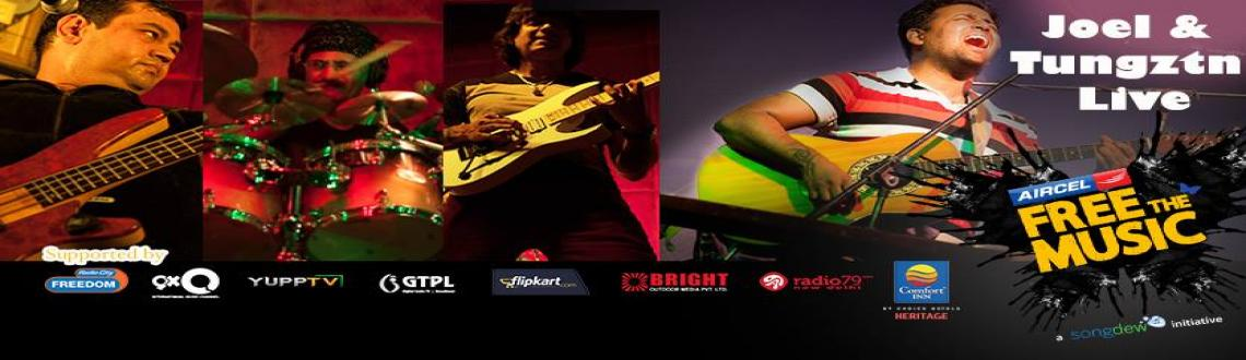 Tungztn & Joel Live- An Aircel Free The Music Event presented by Songdew