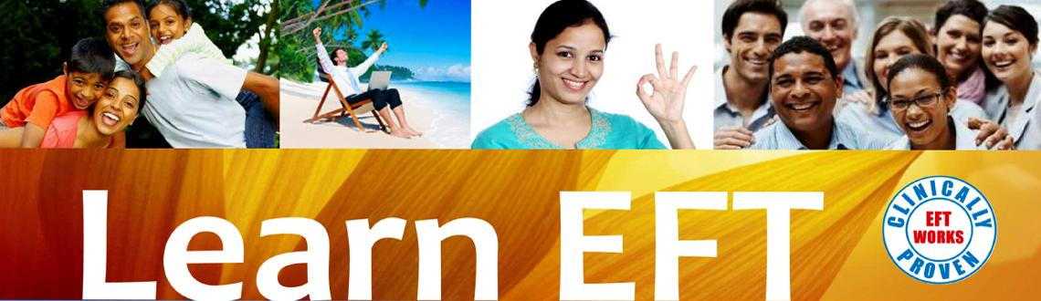 Book Online Tickets for EFT (EMOTIONAL FREEDOM TECHNIQUES) Level, Bengaluru. EFT (EMOTIONAL FREEDOM TECHNIQUES) Level 1 & 2 with Neela Gohil