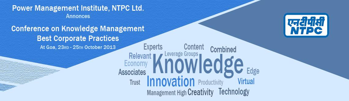 Conference on Knowledge Management - Best Corporate Practices