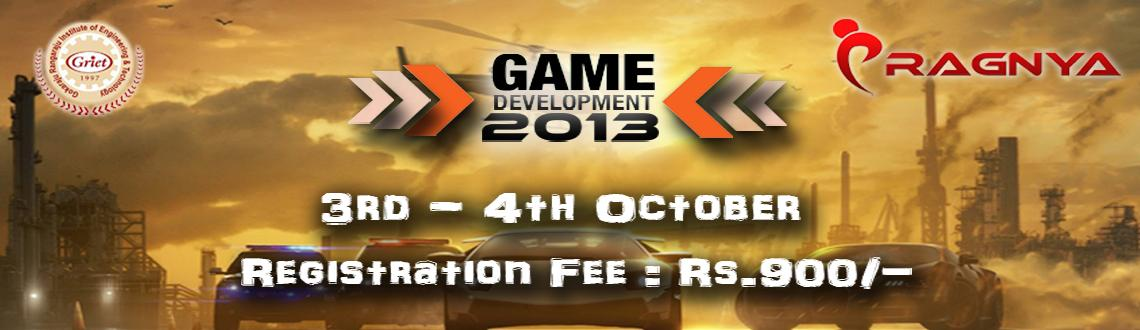Book Online Tickets for GAME DEVELOPMENT WORKSHOP, Hyderabad. GAME DEVELOPMENT WORKSHOP:-In love with games? Make your own game!  PRAGNYA'13 provides the participants hands on experience to transform your innovative game ideas into a graphical reality.  Enter into the 2D and 3D gaming world