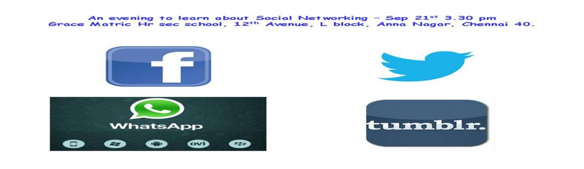 Book Online Tickets for An evening to learn about social network, Chennai. A session about \