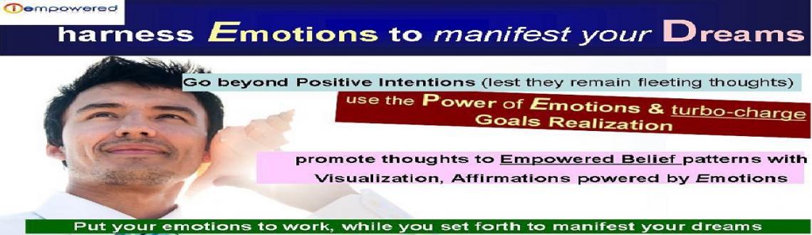 Emotional Management & Manifesting Health Wealth Love