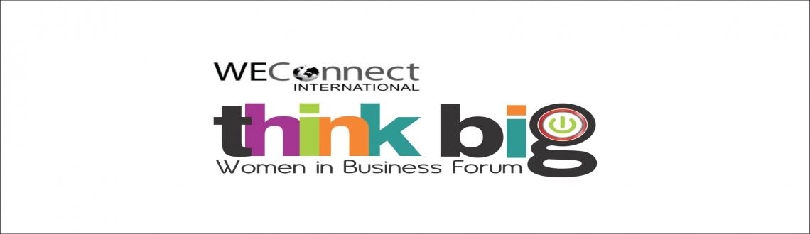 Think Big! Women In Business Conference