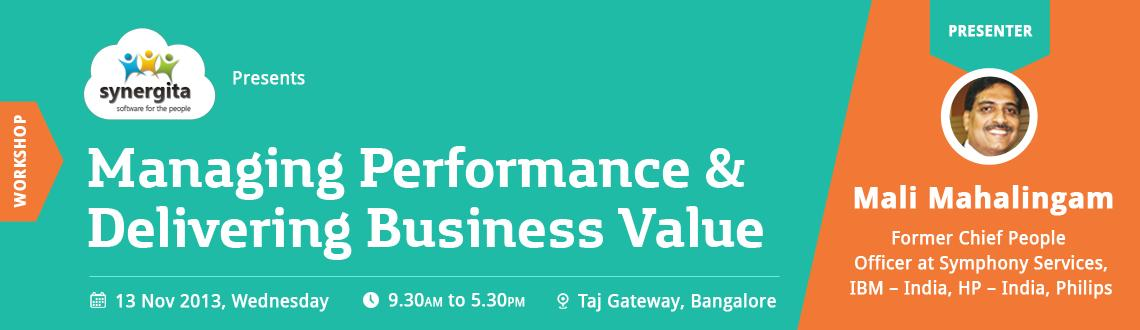 Managing Performance Delivering Business Value