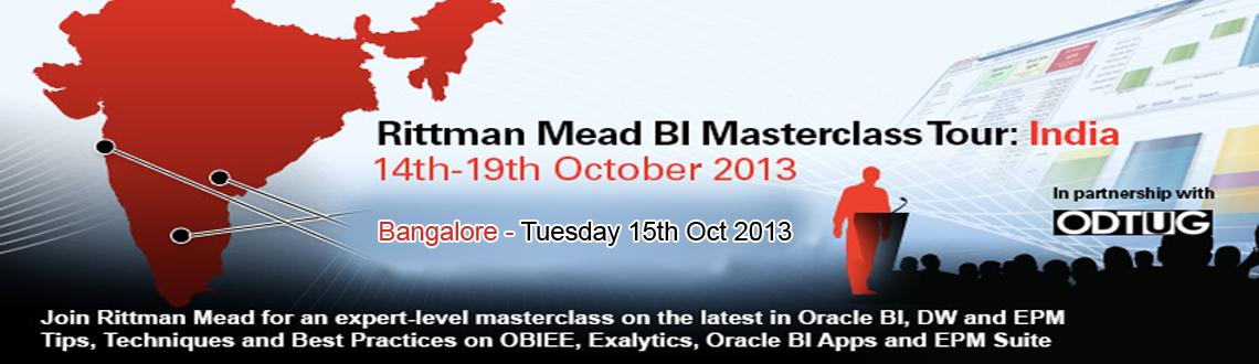 Book Online Tickets for Rittman Mead BI Masterclass Tour at Bang, Bengaluru. Outside of the US and the UK, the greatest number of readers of the Rittman Mead Blog come from India, and with Rittman Mead India based in Bangalore, we thought it was time we brought the spirit of the BI Forum to India by running a series of one-da
