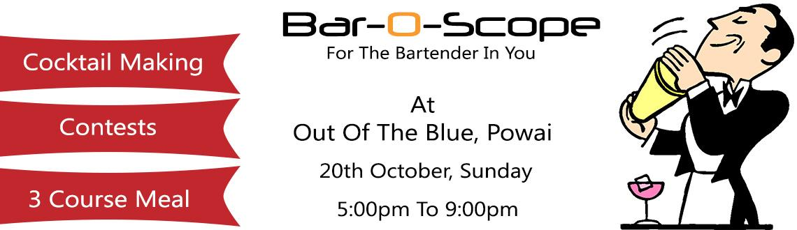 Book Online Tickets for Bar-O-Scope, Mumbai. Bar-O-Scope gives you all a chance to try your hand at bartending. This workshop is a fun way to learn how to mix drinks. Whether it's something you want to do professionally or want to host the best house party, this is the workshop for you. W