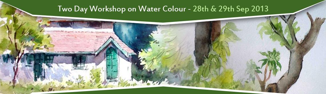 Two Day Workshop on Water Colour - Bangalore