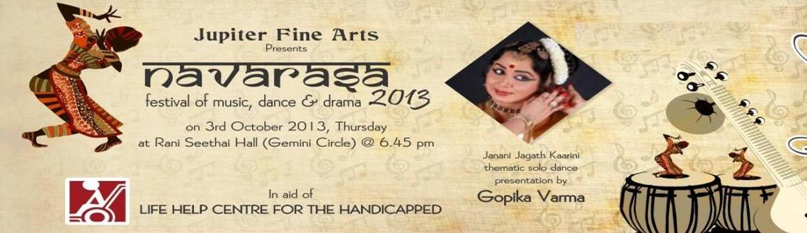 Book Online Tickets for NAVARASA 2013 - JANANI JAGATH KAARINI, Chennai. JANANI JAGATH KAARINI