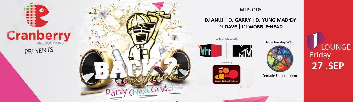 Cranberry Productions Presents Back 2 School Party- Powered By TATA DOCOMO- In Association with Vh1 & Mtv on September 27 at 7:00pm