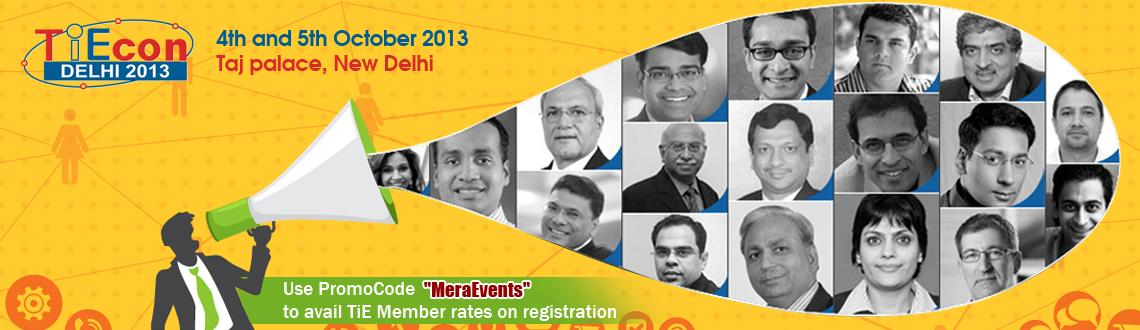 Book Online Tickets for TiECon Delhi 2013, NewDelhi.         Book your slot and reserve your seat by registering early!          Register Today to Avail Special Early Bird Discount      Please use PromoCode \