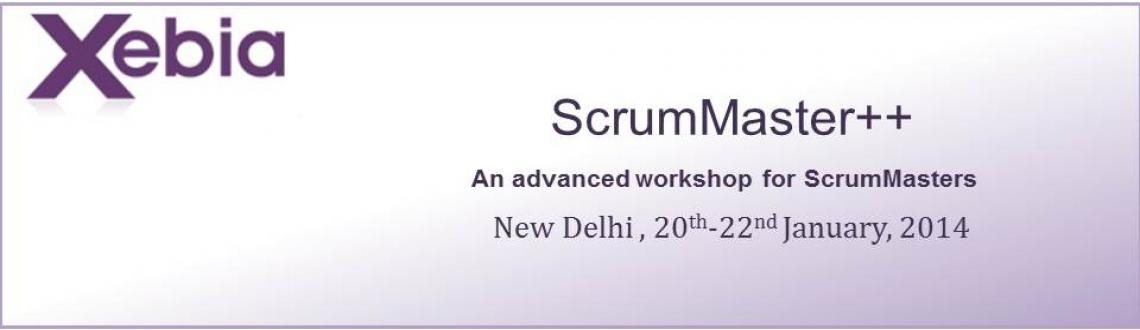 Book Online Tickets for Xebia SM++ Program, Gurugram. This training cum workshop is for existing scrum masters who want to become better scrum masters and move in career ahead. This workshop covers 3 modules: