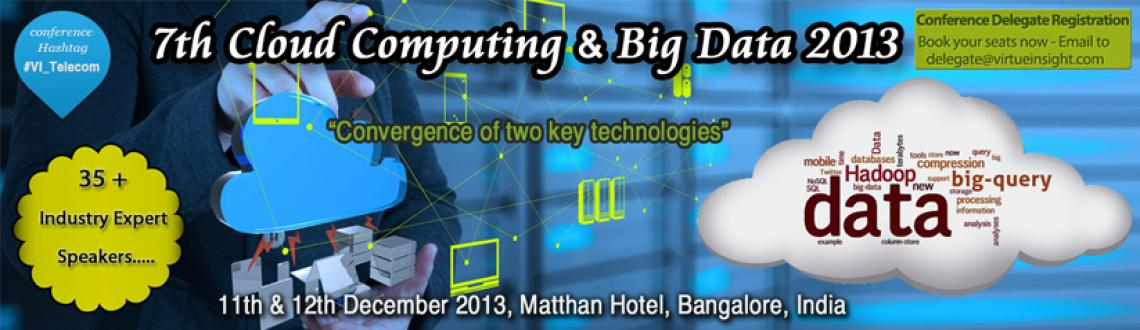 7th Cloud Computing and Big Data 2013