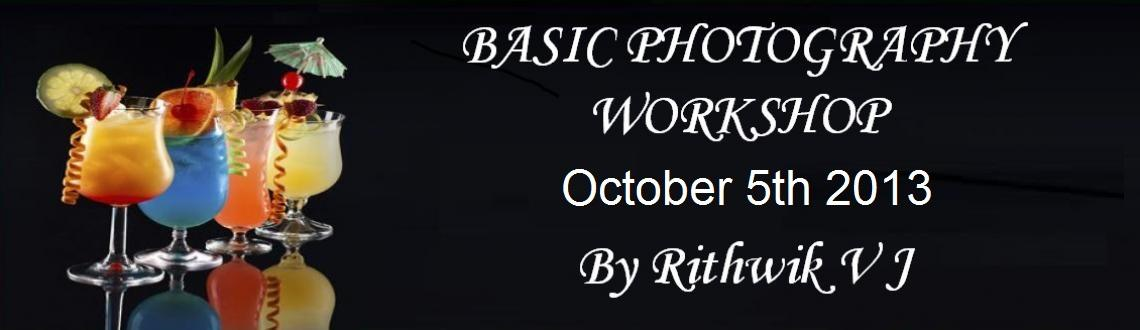Book Online Tickets for BASIC PHOTOGRAPHY WORKSHOP, Chennai. We are glad to announce the next batch of the Basic Photography Weekends Masterclass by Rithwik V J that begins on 5th October 2013 Saturday at 2:30 PM. The course will run for four weekends (Sat & Sun, 2:30 PM To 5:30 PM) with 6 theory classes a