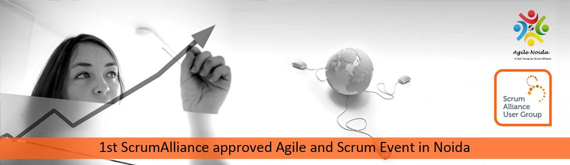 Book Online Tickets for 1st ScrumAlliance approved Agile and Scr, Noida.  