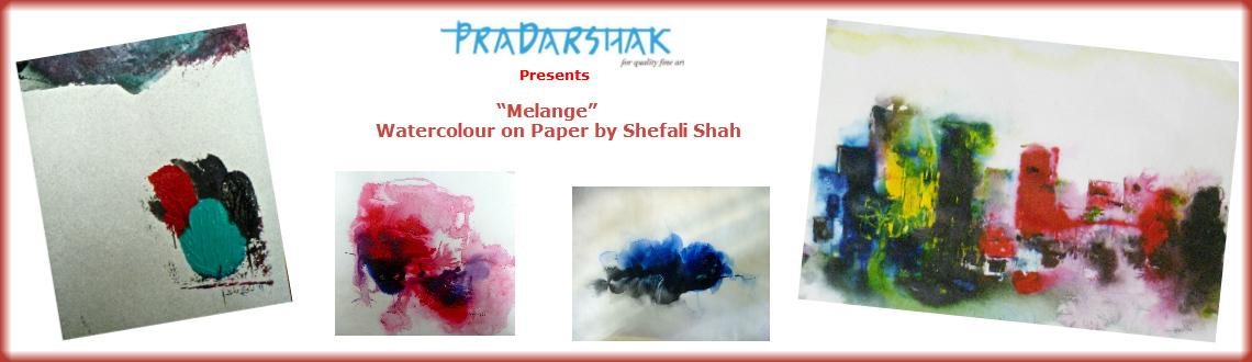 "Book Online Tickets for Pradarshak presents ""Melange"" Waterc, Mumbai. Pradarshak presents