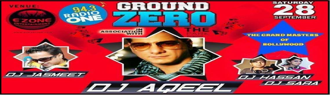 Book Online Tickets for Ground Zero, DJ Aqeel, The Grand Masters, Bengaluru. The Grand masters of Bollywood, DJ Aqeel, DJ Jasmeet, DJ Hassan and DJ Sara, the list goes on.