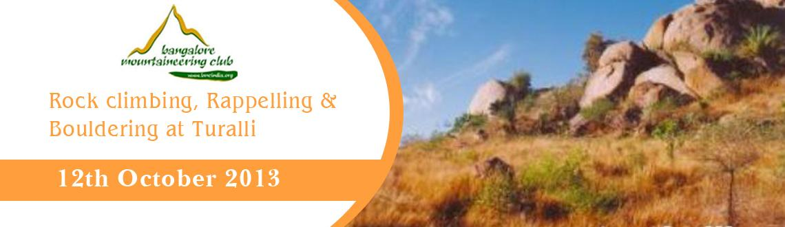 Book Online Tickets for Rock climbing, Rappelling & Bouldering a, Bengaluru. Rock climbing, Rappelling & Bouldering at Turalli  About the place:  Located off Kanakapura Road near Bangalore where you can get clusters of hills full of boulders. Turalli is an arid countryside, it is craze among rock-climbers. Set i