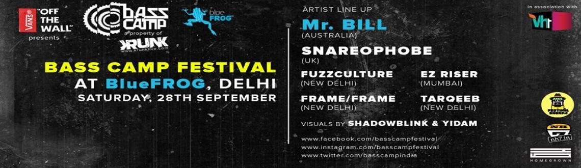 Book Online Tickets for VANS present BASS CAMP FESTIVAL 11: MR. , NewDelhi.     Vansin Association withBlue FROG Delhi&Vh1 IndiapresentBASS CAMP Festival11 ft. MR. BILL (OZ), SNAREOPHOBE (UK), EZ RISER @ BLUE FROG, DelhiDELHI EDITIONDate: 28th September, Saturday \'13Online Magazin