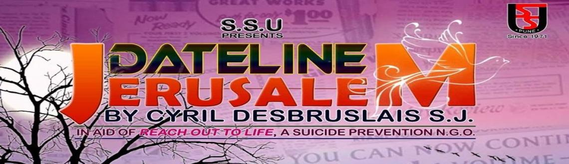 SSU Annual Play-Dateline Jerusalem