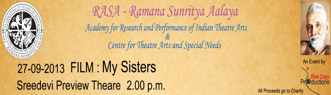 Book Online Tickets for RASA - My Sisters, Chennai. My Sisters - Drama – Germany - 2013 – 88 min