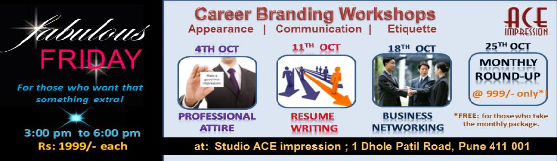 Book Online Tickets for Fabulous FRIDAY-October:Career Branding , Pune. fabulous FRIDAY !