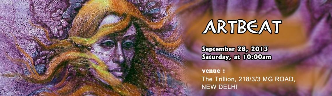 Book Online Tickets for Artbeat, NewDelhi. An Yahh cordially invites you to ARTBEAT  An Exhibition cum Sale of Affordable Art and Art collectibles. . . . A Pre-Diwali Sale with Super-duper BARGAINS . . . Never before-never again!! Be There !!
