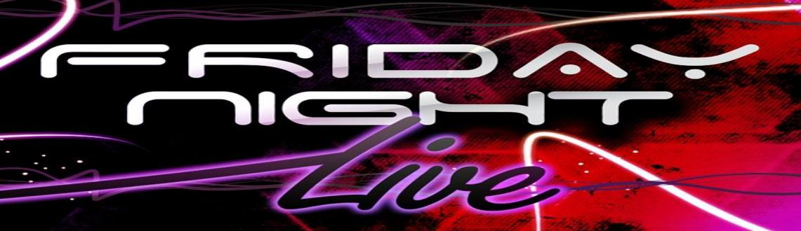 The Ship - Grill & Bar presents Friday Night Live