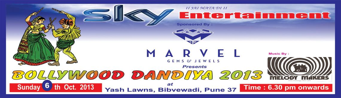 Book Online Tickets for bollywood dandiya, Pune. Warm Greetings!!! With great pride & your support Here the team of SKY ENTERTAINMENT announces a Grand Public Event \' BOLLYWOOD DANDIYA 2013 Event Date : 6th October, 2013 Venue : Yash lawns, Bibewadi,Pune-37 Time : 6.30 pm onwards Expected publ