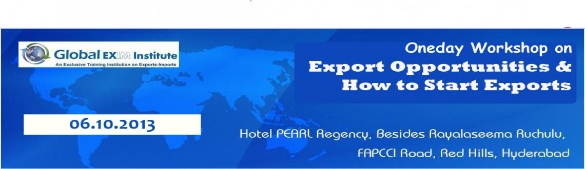 Book Online Tickets for One day Workshop on Export Opportunities, Hyderabad. This Oneday workshop is specially designed for the aspirants who is planning to enter into  International Business. Though there are lot of opportunties for exports, not able to encash them because of lack of market intellegence and how to start