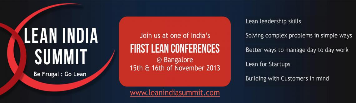 Book Online Tickets for Lean India Summit 2013, Bangalore, Bengaluru. Lean India Summit – 2013