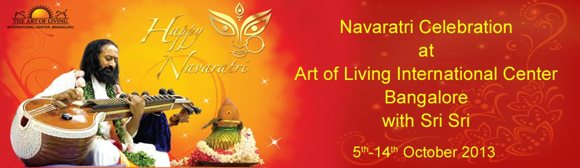 Book Online Tickets for Navaratri 2013, Bengaluru. Description of Navaratri