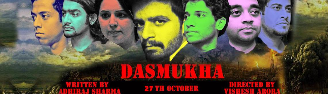 DASMUKHA---(a play in English) on 27th October