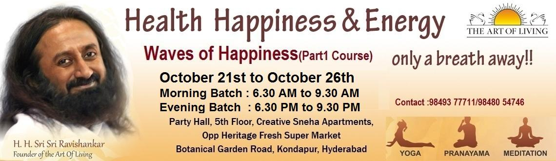 Book Online Tickets for Art Of Living Happiness Program , Hyderabad. Experience waves of happiness like never before