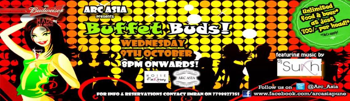 Buffet Buds! feat DJ Sukhi @ Arc Asia, Wednesday, Oct 9th