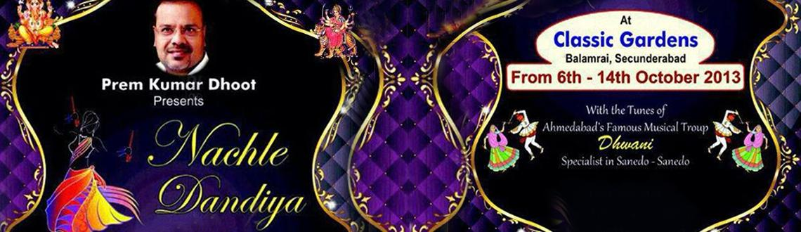 """Book Online Tickets for Nachle Dandiya at Classic Gardens, Hyderabad. Nachle Dandiya @ Classic Gardens  For discounts on bulk bookings contact us on 9848909990  Prem Kumar Dhoot Presents """"Nach Le Dandiya\"""