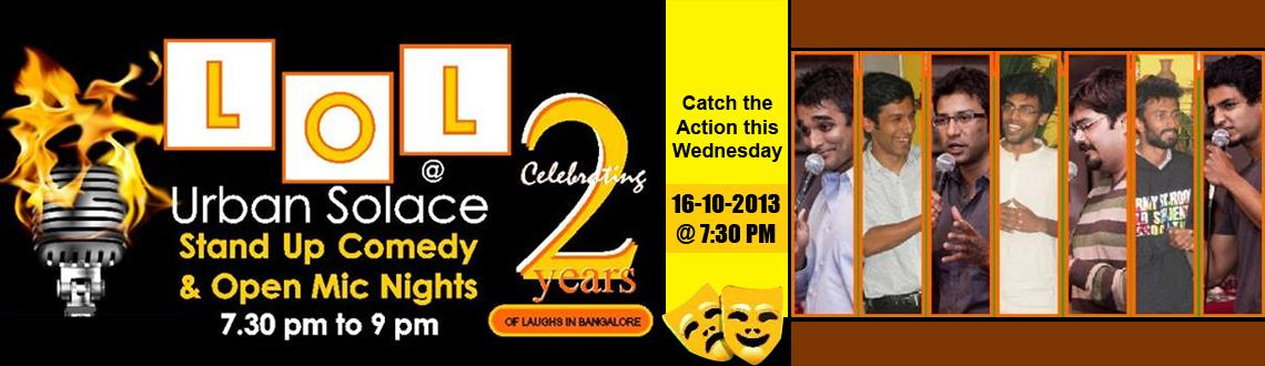 Book Online Tickets for LOL  @ Urban Solace , Bengaluru.   LOL @ Urban Solace - Stand Up Comedy and Open Mic Nights     Listen to 2 of Bangalore BEST Comedians Sanjay Manaktala and Sandeep Rao turn your world around as they weave together and evening of great laughs that covers live content from t