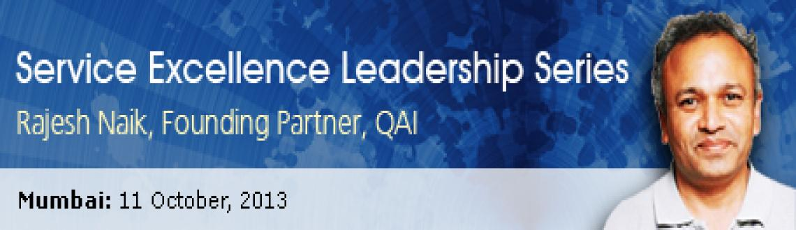 Book Online Tickets for QAI, Mumbai. QAI presents the QAI Leadership series session, with Mr.Rajesh Naik, the founding partner of QAI. Mr.Naik will speak about how to leverage the best of global practices in the Service Excellence space, and helps participants understanding the Service