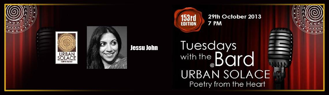 """Book Online Tickets for Tuesdays with the Bard featuring Jessu J, Bengaluru. Urban Solace - Your Café for the Soul continues to bring you innovative and exciting new ways to experience yourself. """"Tuesdays with the Bard @ Urban Solace"""" now in its """"153rd Evening of Poetry from the Heart"""" is our in"""
