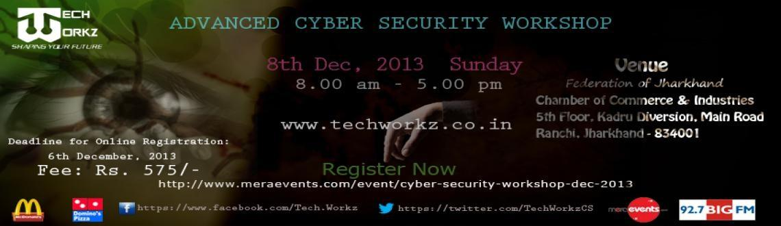 Book Online Tickets for Cyber Security Workshop Dec 2013, Ranchi.  