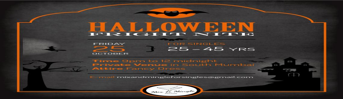Book Online Tickets for MIX AND MINGLE HALLOWEEN FRIGHT NIGHT, Mumbai. 