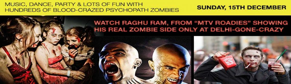 DelhiGoneCrazy – India's First & Only Zombie Fest