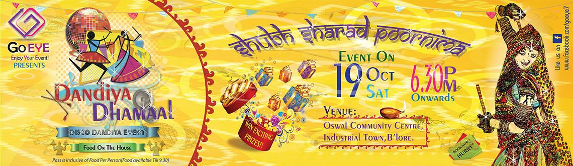 Book Online Tickets for Dandiya Dhamaal, Bengaluru. Go.eYe presents Dandiya Dhamaal A fusion of traditional Gujarati Garba/ Dandiya with a twist of Disco added to provide wholesome entertainment to the entire family, be it children or adults.The event includes:  Traditional Garba &amp