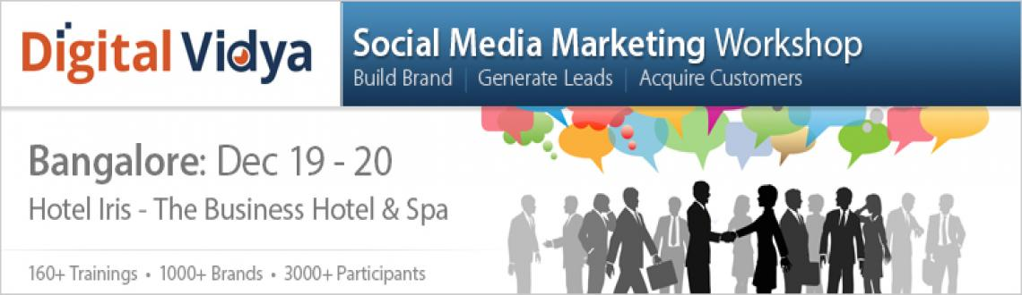 Book Online Tickets for Social Media Marketing Workshop Dec 19 &, Bengaluru. 