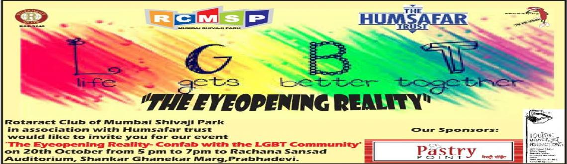Book Online Tickets for The Eye Opening Reality, Mumbai. The Rotaract Movement is affiliated to the Rotary Movement. Young adults between the age group of 18-30 years form Rotaract Clubs and serve the community at different levels and avenues of service. We, at the Rotaract Club of Mumbai Shivaji Park are