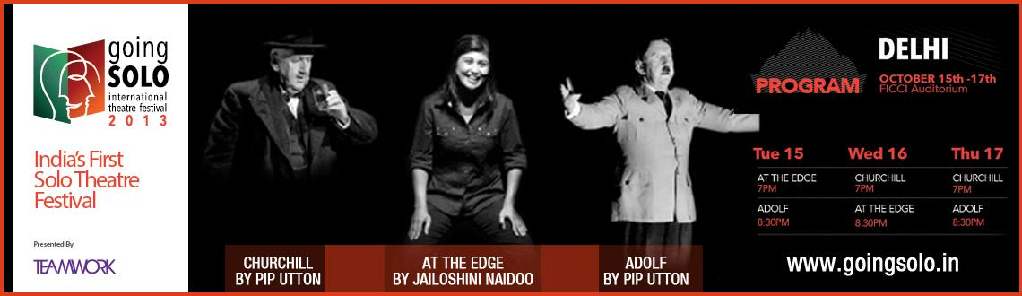 Teamwork Presents Going Solo International Theater Festival 2013 - Delhi