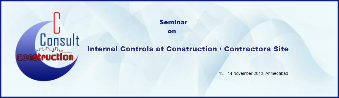 Seminar on Internal Controls at Construction/Contractors Sites